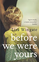 Before We Were Yours Review Recommendation - Lisa Wingate - Women's Fiction Book Recommendations