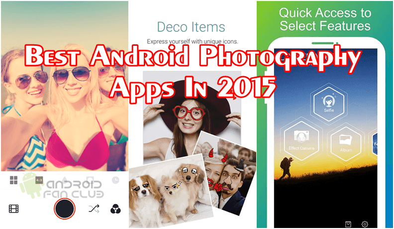 Top 5 Best Android Photography Camera Apps Free APK Download