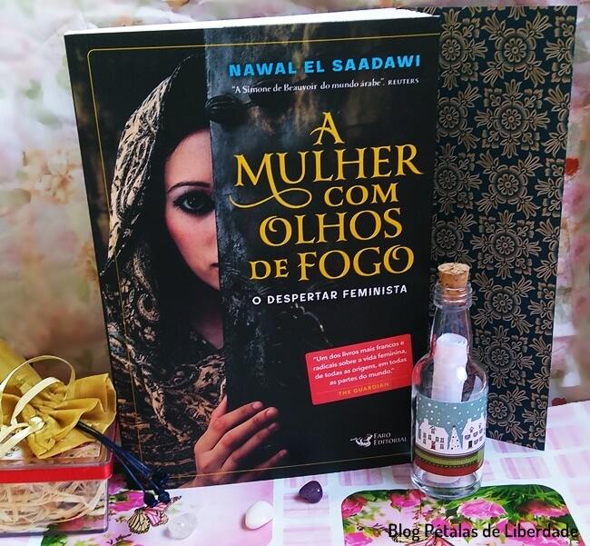 Resenha, livro, A-mulher-com-olhos-de-fogo, Nawal-El-Saadawi, Faro-Editorial, blog-literario, blog-literario-petalas-de-liberdade, capa, trechos, feminismo
