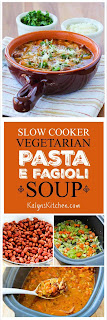 Slow Cooker Vegetarian Pasta e Fagioli Soup Recipe with Whole Wheat Orzo [found on KalynsKitchen.com]