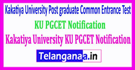 Kakatiya University KU PGCET Notification 2018