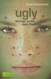 [Rezension] Ugly (1): Verlier nicht dein Gesicht – Scott Westerfeld
