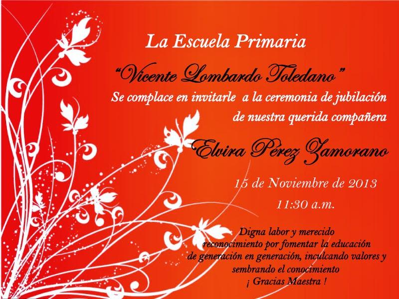El Blog De Rojita Invitacion Para La Ceremonia De Jubilacion