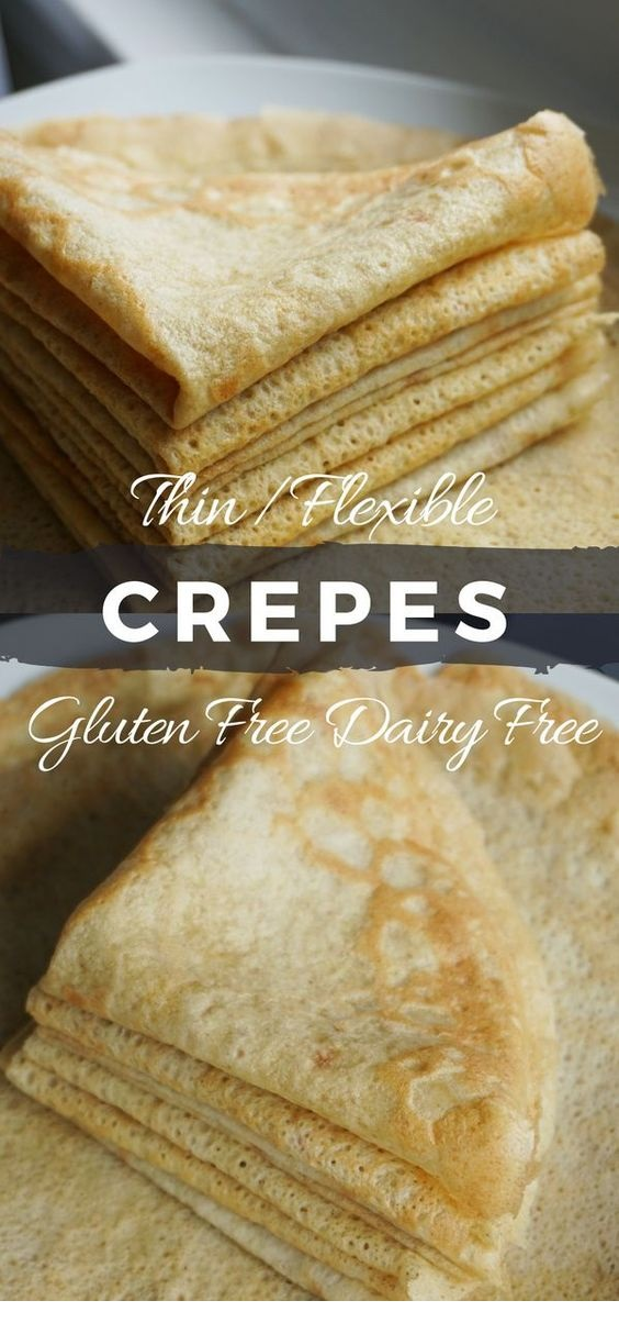 Gluten Free Dairy Free Crepes Recipe + Sweet And Savory Filling Ideas