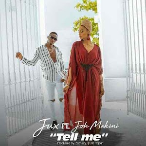 Download Mp3 | Jux ft Joh Makini - Tell Me