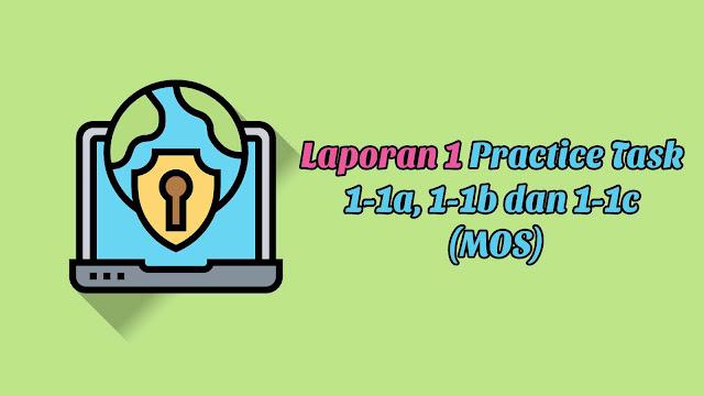 Laporan 1 Practice Task 1-1a, 1-1b dan 1-1c (MOS)
