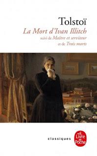 La mort d'Ivan Illich, Maitre et serviteur - Tolstoï