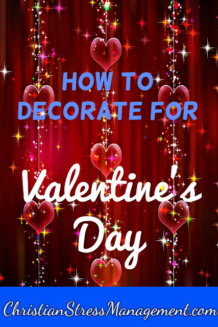 How to decorate for Valentine's day