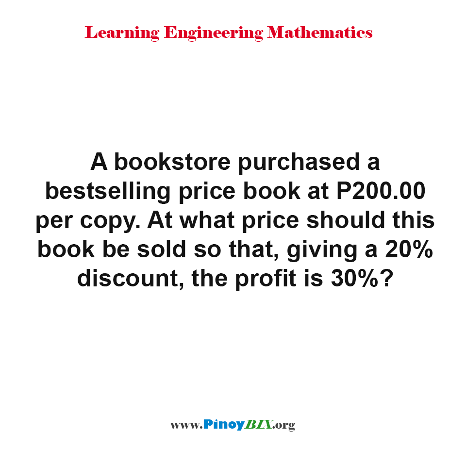 What price should the book be sold so that, giving a 20% discount, the profit is 30%?