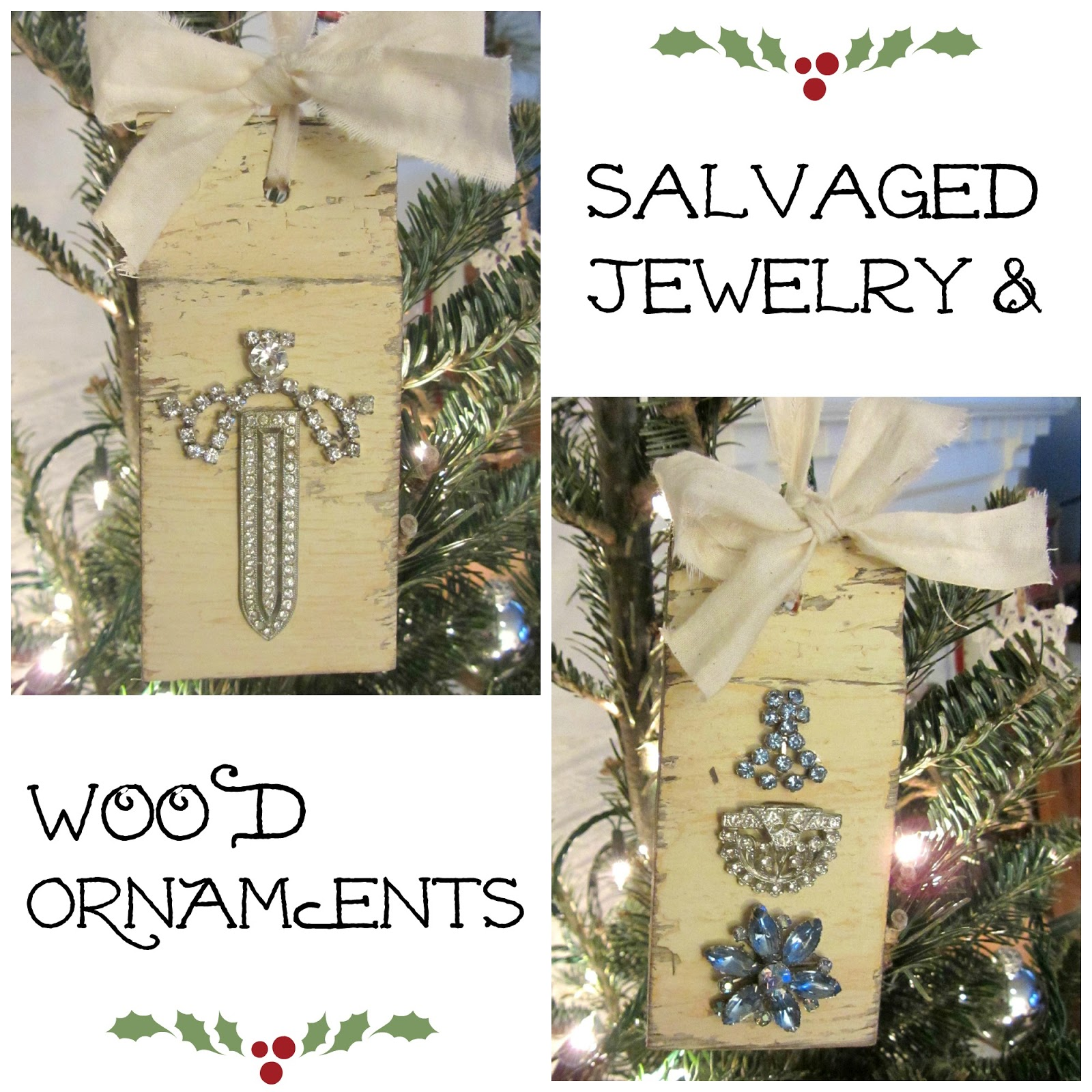 Vintage Jewelry & Salvaged Wood Ornaments www.organizedclutterqueen.blogspot.com