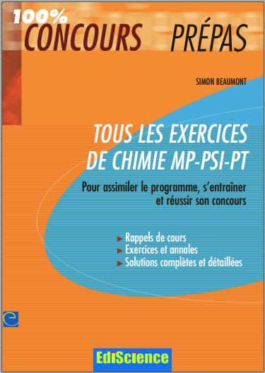 Livre : Tous les exercices de chimie MP-PSI-PT - Simon Beaumont PDF