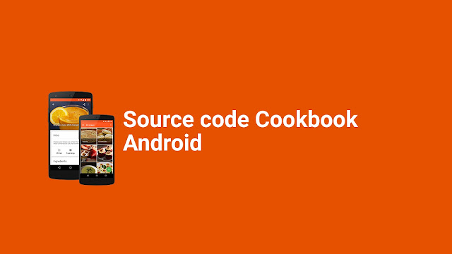 Soure Code Cookbook - Recipe App for Android