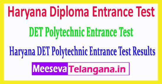 Haryana DET Result Diploma Polytechnic Entrance Test 2018 DET Result