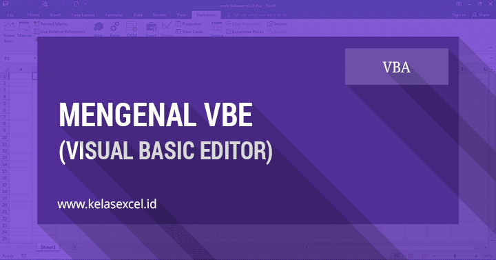 Panduan VBA Excel: VBE (Visual Basic Editor) Excel #02