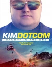 Kim Dotcom: Caught in the Web   Bmovies