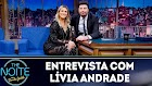 The Noite - Melhores momentos com Lívia Andrade - 31/01/2019