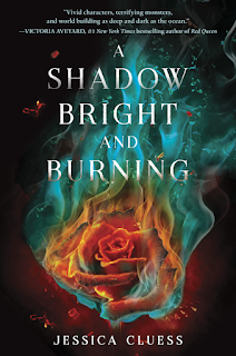 A Shadow Bright and Burning by Jessica Cluess first book in Kingdom on Fire series