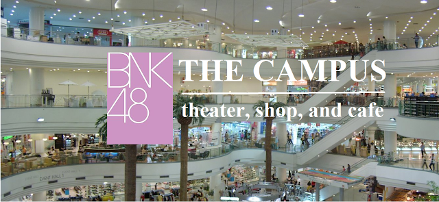 What is BNK48 The Campus, All in one Theater Cafe and Shop