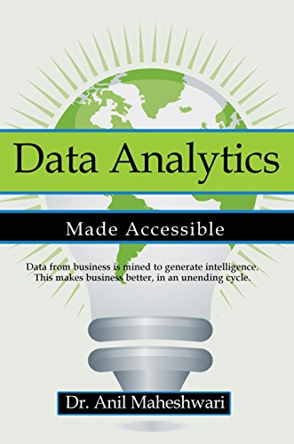 Data Analytics Made Accessible book by Anil Maheshwari