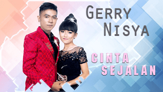 Lirik Lagu Cinta Sejalan - Gerry Mahesa feat. Nisya Pantura