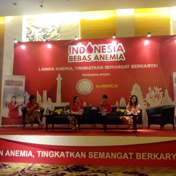 Lawan Anemia ,Tingkatkan Semangat Berkarya Melalui Kampanye Indonesia Bebas Anemia