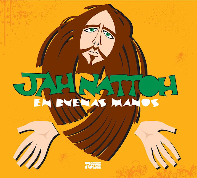 Jah Nattoh - En Buenas Manos (2009)
