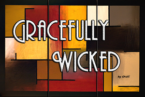 Gracefully Wicked