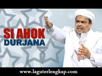 lagu Si Ahok Durjana terbaru mp3