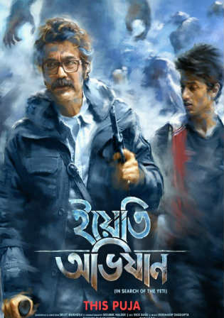 Yeti Obhijaan 2017 WEB-DL 850MB Bengali 720p Watch Online Full Movie Download bolly4u