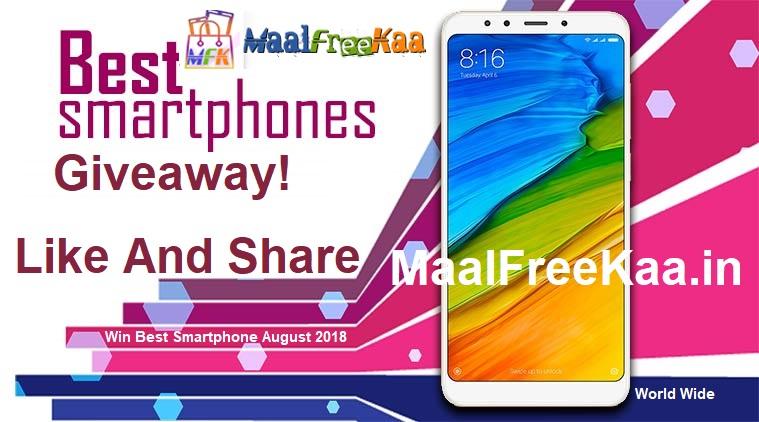Best Smartphone August 2018 Giveaway Win Free Smartphone