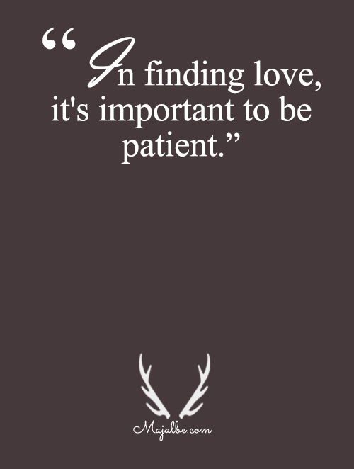 Patience Is A Key To Your Partner