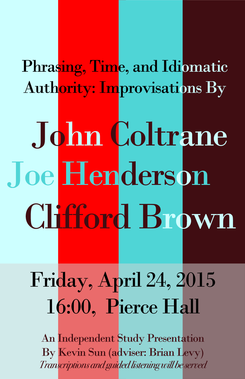 Kevin Sun, Independent Study Presentation: John Coltrane, Joe Henderson, Clifford Brown