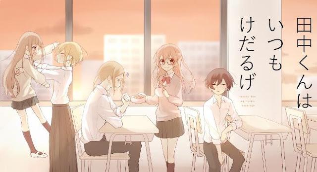 Daftar Anime School Comedy Terbaik dan Terpopuler - Tanaka-kun wa Itsumo Kedaruge
