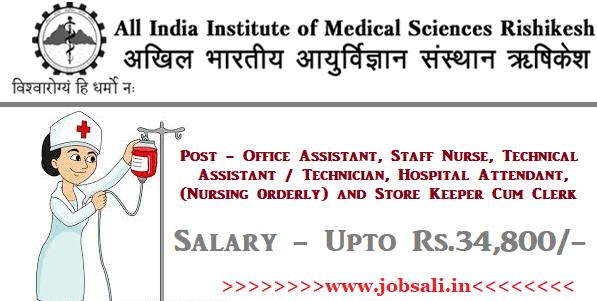 AIIMS Staff Nurse Vacancy, AIIMS Rishkesh Vacancy, AIIMS exam
