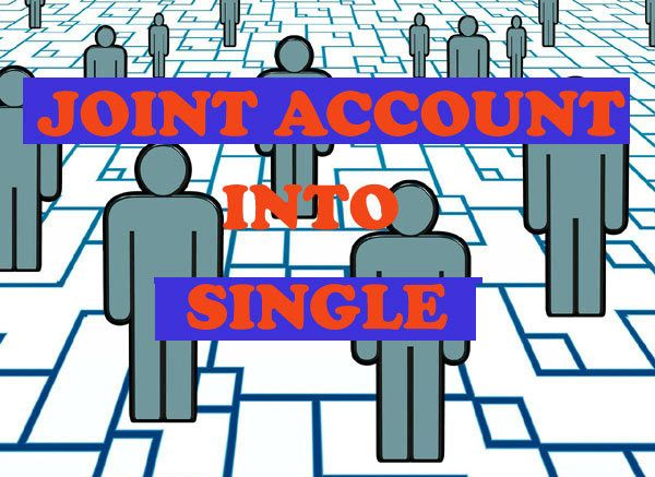 joint account to single ke liye application
