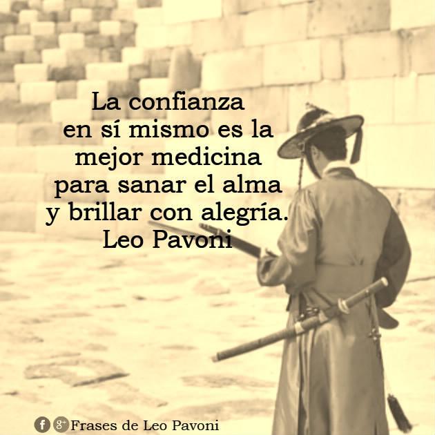 Frases De Leo Pavoni Para Sanar El Alma