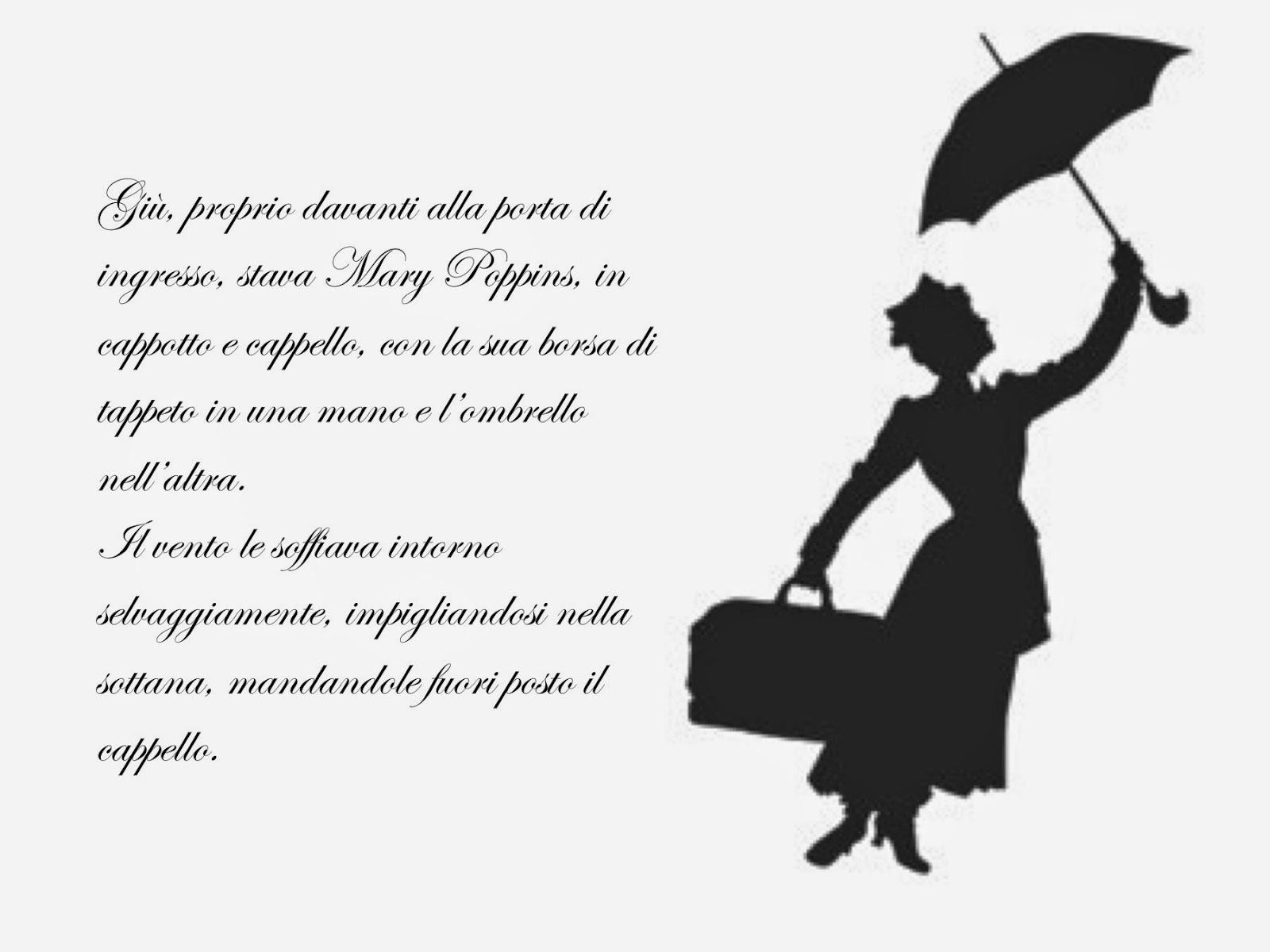 100 Metri Quadri Di Mondo Mary Poppins Citazioni Dal Libro