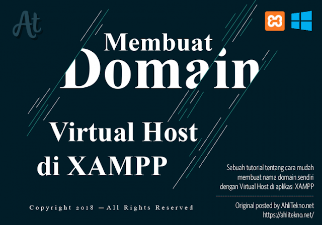 Membuat Domain Sendiri di XAMPP Virtual Host Windows
