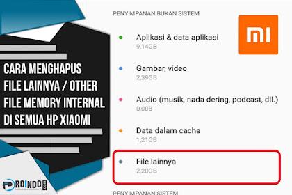 Cara Menghapus File Lainnya / Other files Memory Internal di semua HP Xiaomi