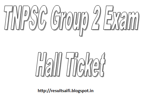 TNPSC Group 2 Hall Ticket Admit Card 2014-2015 Call Letter