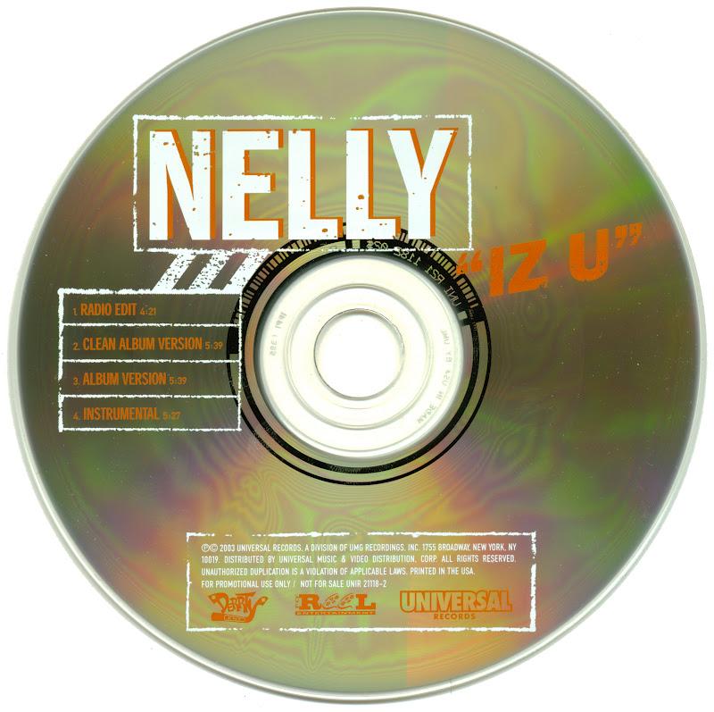 Promo, Import, Retail CD Singles & Albums: Nelly - Iz U