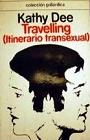 https://www.amazon.es/TRAVELLING-ITINERARIO-TRANSEXUAL-Kathy-Dee/dp/B007EV4KAY