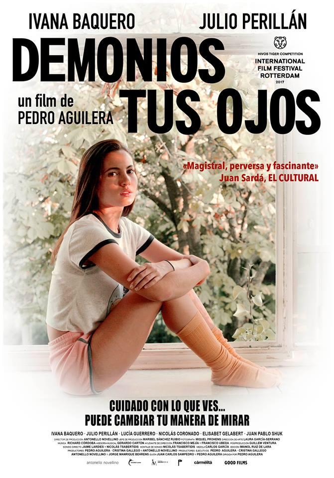 NOS HACEMOS UN CINE. 5º AÑO: DEMONIOS TUS OJOS (Pedro Aguilera, 2017)