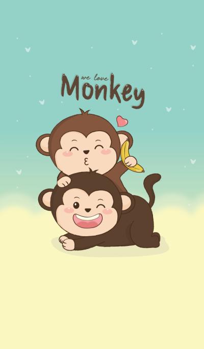 We love Monkey