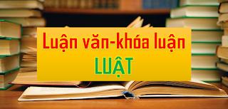 Luận án, Luận văn ngành Luật (phần 5)