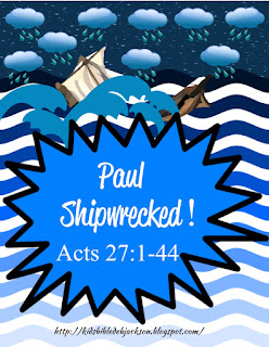 http://www.biblefunforkids.com/2015/05/paul-is-shipwrecked-on-way-to-rome.html