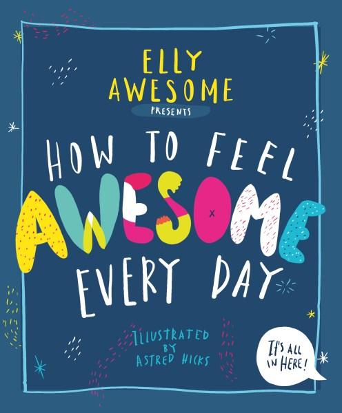 Kids' Book Review: Review: How to Feel Awesome Every Day