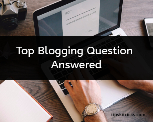 Blogging Question Answered