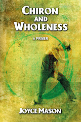 Chiron and Wholeness: A  Primer