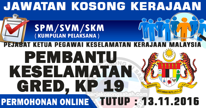 Jawatan Kosong November 2016 Pembantu Keselamatan Gred Kp19 Jawatan Kosong Terkini Negeri Sabah